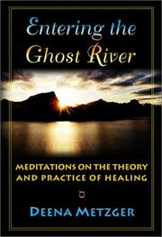 Cover of: Entering the Ghost River