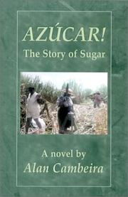 Cover of: Azucar! The Story of Sugar