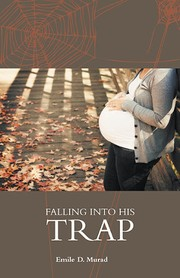 Cover of: Falling Into his Trap |