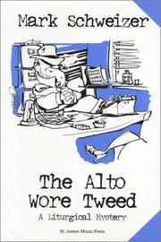 The alto wore tweed : a liturgical mystery