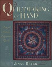 Cover of: Quiltmaking by Hand | Jinny Beyer
