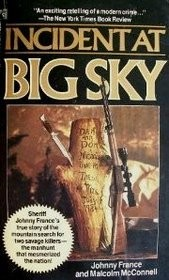 Cover of: Incident at Big Sky | Johnny France