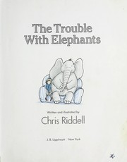 Cover of: The trouble with elephants