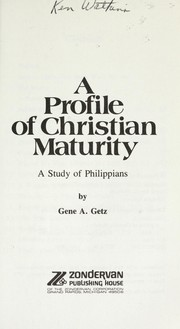 Cover of: A Profile of Christian Maturity: a study of Philippians