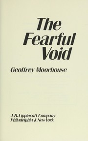 Cover of: The fearful void: across the implacable Sahara, a man goes in search of himself