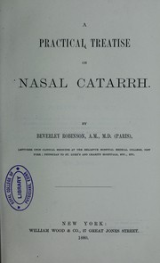 Cover of: A practical treatise on nasal catarrh