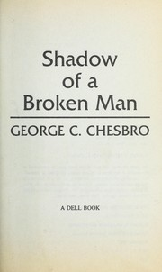 Cover of: Shadow/broken Man | George C. Chesbro