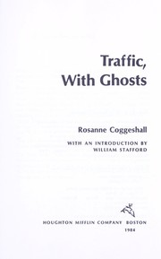Cover of: Traffic, with ghosts | Rosanne Coggeshall