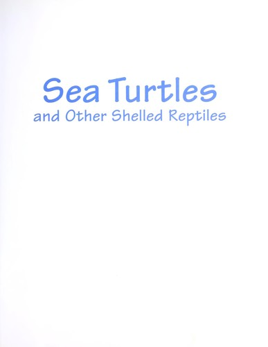 Sea Turtles and Other Shelled Reptiles (World Book's Animals of the World) by Patricia Brennan