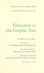 Cover of: Education in the graphic arts | Ray Nash