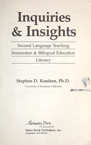 Inquiries & insights : second language teaching : immersion & bilingual education, literacy by