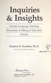 Cover of: Inquiries & insights : second language teaching : immersion & bilingual education, literacy |