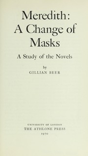Cover of: Meredith: a change of masks: a study of the novels.