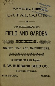 Cover of: Illustrated and descriptive catalogue of field, garden and flower seeds | E.W. Burbank Seed Co