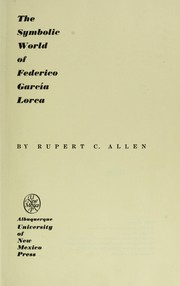 Cover of: The symbolic world of Federico García Lorca