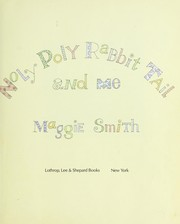 Cover of: Noly Poly Rabbit Tail and Me