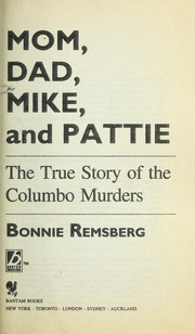 Cover of: Mom, Dad, Mike, and Pattie | Bonnie Remsberg