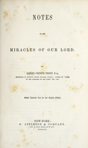 Cover of: Notes on the miracles of our Lord