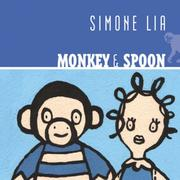 Cover of: Monkey & Spoon