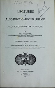 Cover of: Lectures on auto-intoxication in disease, or, Self-poisoning of the individual | Oliver, Thomas Sir