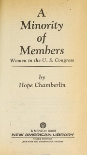Cover of: A minority of members: women in the U.S. Congress