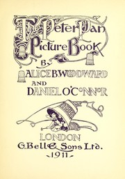 Cover of: The Peter Pan picture book: the story simplified from Sir J.M. Barrie's play