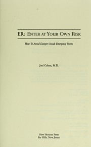 Cover of: ER-- enter at your own risk | Joel Cohen