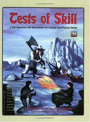 Cover of: Tests of Skill: A d20 Adventure and Sourcebook for Fantasy Role-Playing Games
