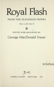 Cover of: Royal Flash, from the Flashman papers, 1842-3 and 1847-8