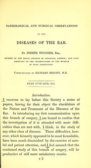 Cover of: Pathological and surgical observations on the diseases of the ear