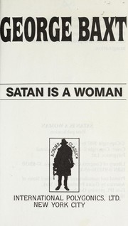 Cover of: Satan is a woman | George Baxt
