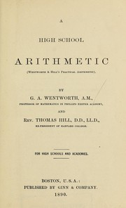 Cover of: A high school arithmetic (Wentworth & Hill's Practical arithmetic)