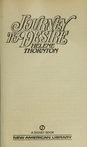 Cover of: Journey to Desire | Helene Thornton