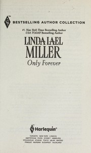 Cover of: Only forever | Linda Lael Miller