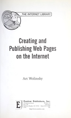 Creating and publishing Web pages on the Internet by Art Wolinsky