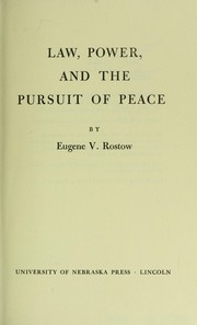 Cover of: Law, power, and the pursuit of peace