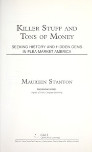 Cover of: Killer stuff and tons of money | Maureen Stanton