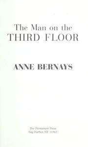 Cover of: The man on the third floor | Anne Bernays