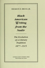 Cover of: Black American writing from the nadir | Dickson D. Bruce