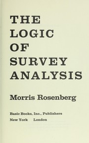 Cover of: The logic of survey analysis. | Morris Rosenberg