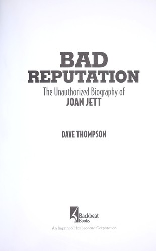 Bad reputation by Dave Thompson