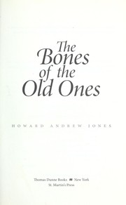 Cover of: The bones of the old ones