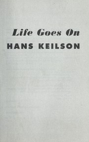 Cover of: Life goes on | Hans Keilson