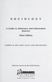 Sociology: A Guide to Reference and Information Sources, 3rd Edition