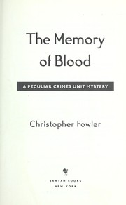 Cover of: The memory of blood: a Peculiar Crimes Unit mystery