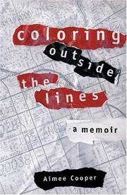 Cover of: Coloring Outside The Lines | Aimee Cooper