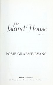 Cover of: The island house | Posie Graeme-Evans