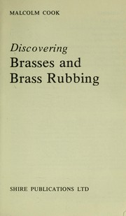 Cover of: Discovering brasses and brass rubbing | Malcolm Cook