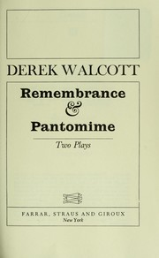 Cover of: Remembrance and Pantomime: two plays