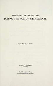 Cover of: Theatrical training during the age of Shakespeare